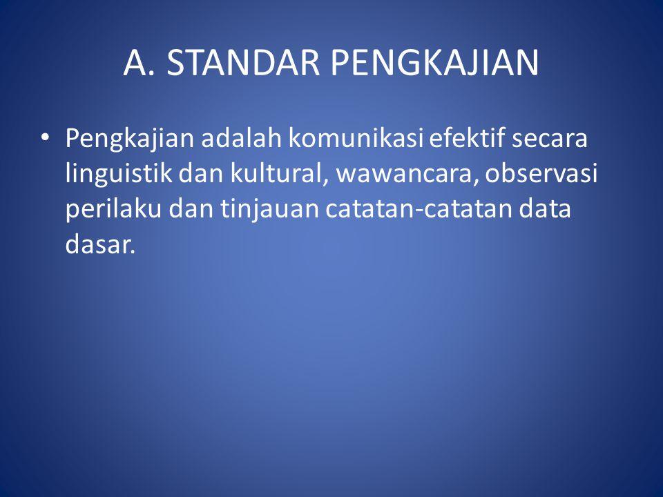 A. STANDAR PENGKAJIAN