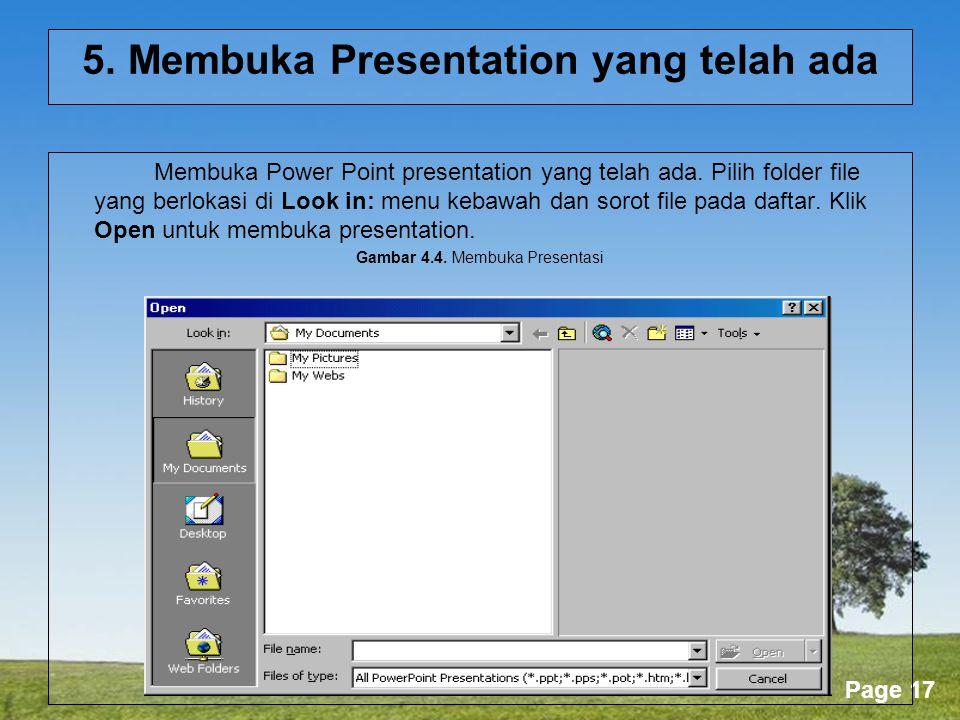 5. Membuka Presentation yang telah ada