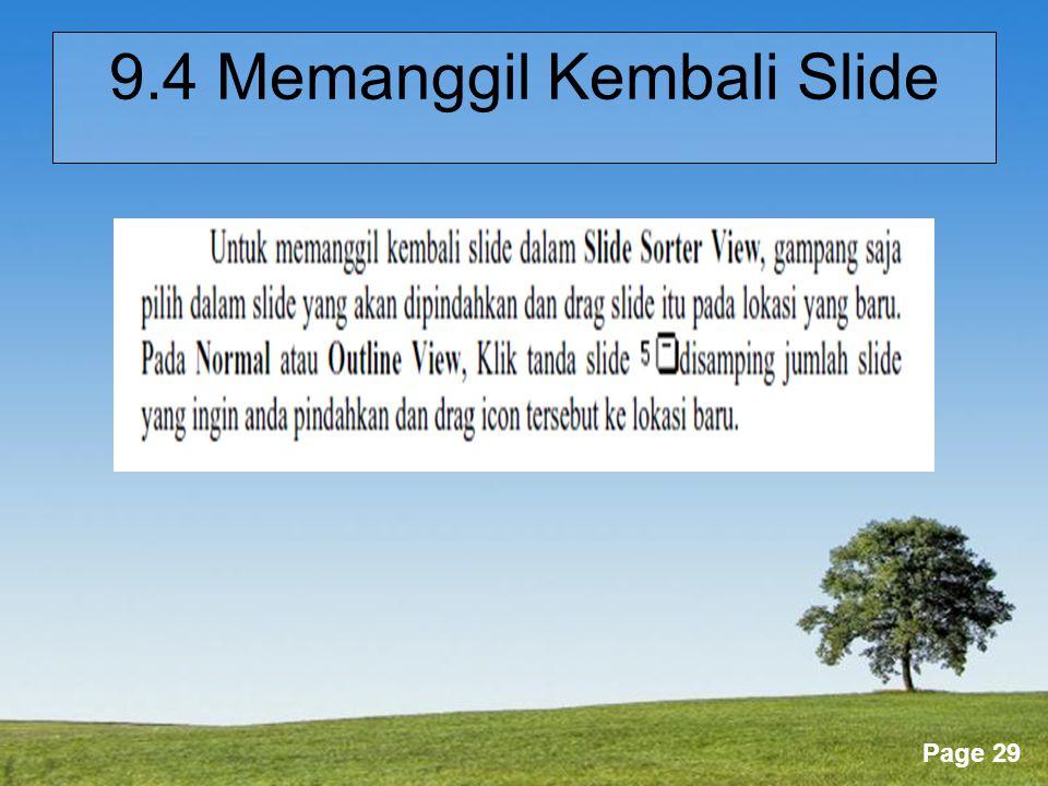 9.4 Memanggil Kembali Slide