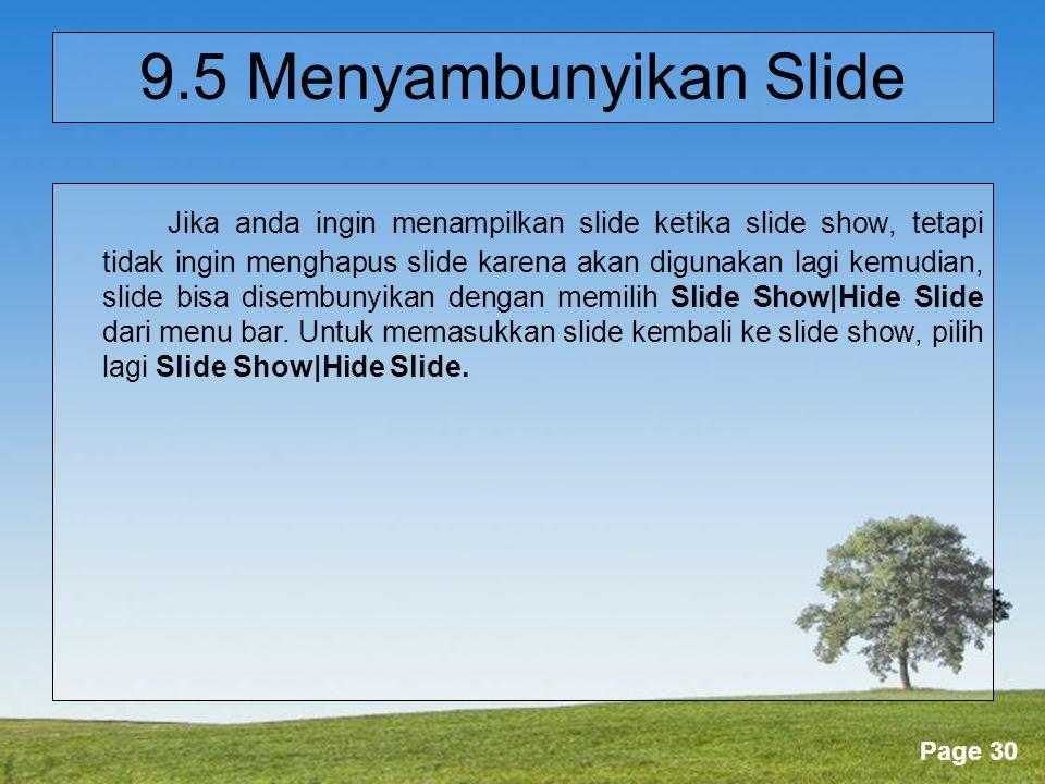 9.5 Menyambunyikan Slide