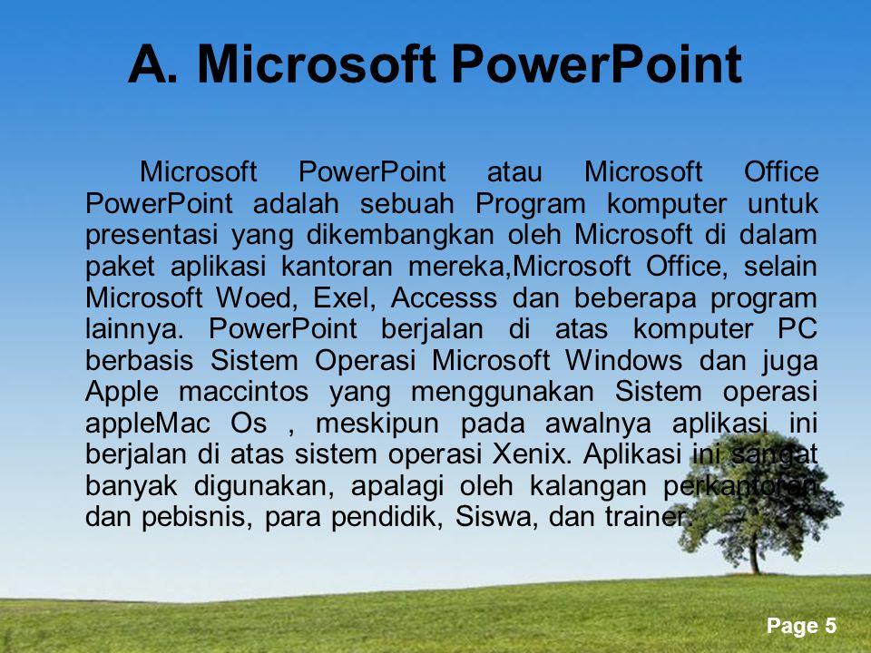 A. Microsoft PowerPoint