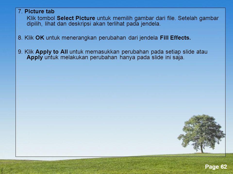 7. Picture tab Klik tombol Select Picture untuk memilih gambar dari file. Setelah gambar dipilih, lihat dan deskripsi akan terlihat pada jendela.