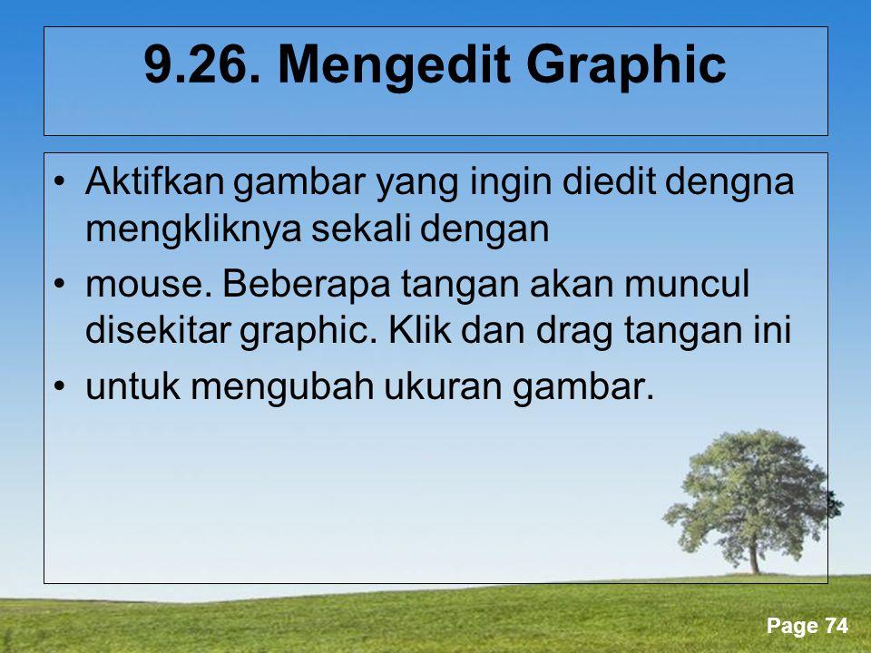 9.26. Mengedit Graphic Aktifkan gambar yang ingin diedit dengna mengkliknya sekali dengan.