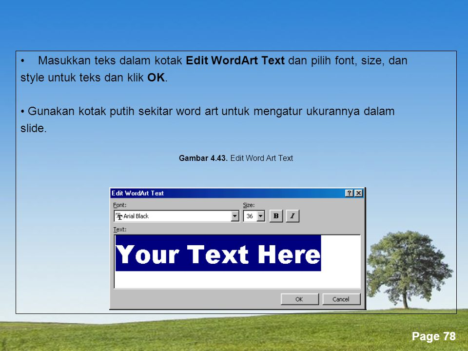 Gambar 4.43. Edit Word Art Text