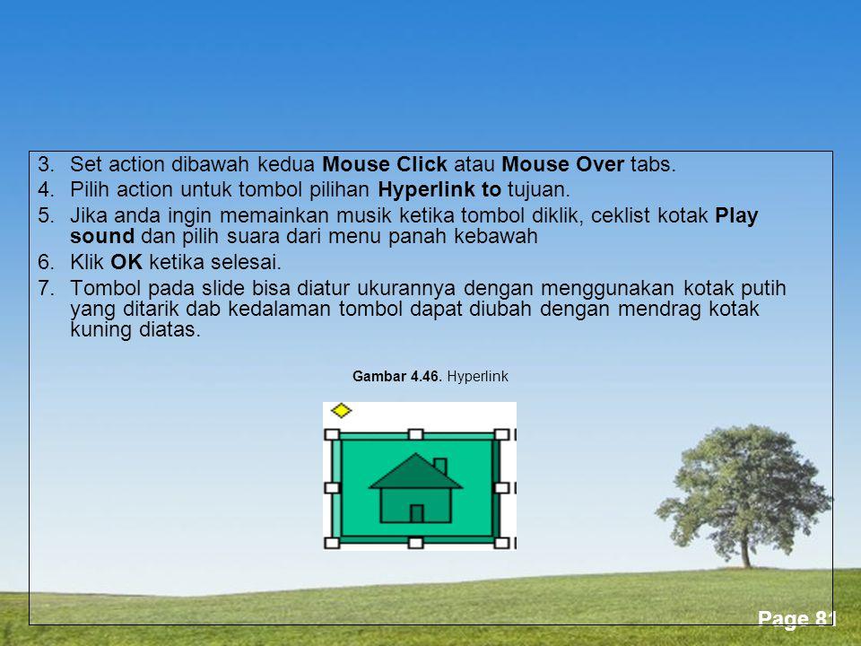 3. Set action dibawah kedua Mouse Click atau Mouse Over tabs.