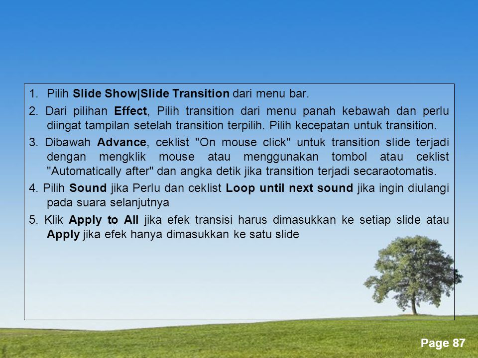 1. Pilih Slide Show|Slide Transition dari menu bar.