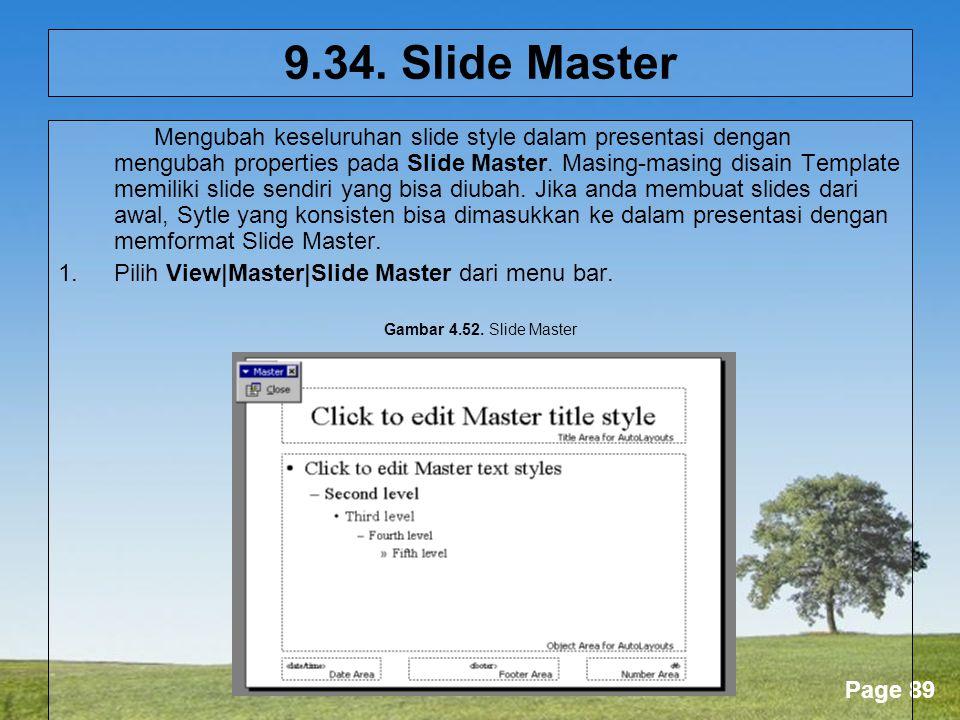 9.34. Slide Master Pilih View|Master|Slide Master dari menu bar.