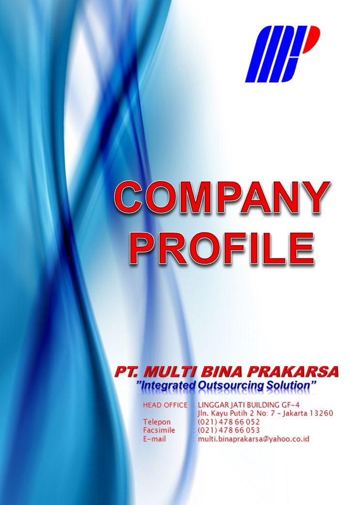 PT. MULTI BINA PRAKARSA Integrated Outsourcing Solution