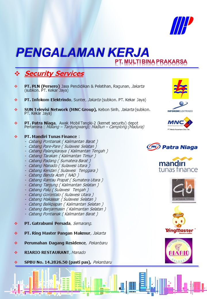 PENGALAMAN KERJA Security Services PT. MULTI BINA PRAKARSA