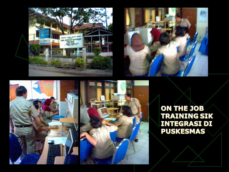 ON THE JOB TRAINING SIK INTEGRASI DI PUSKESMAS
