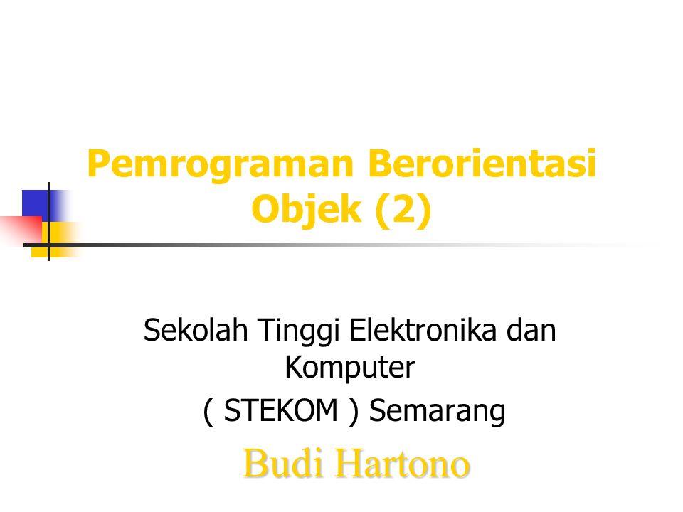 Pemrograman Berorientasi Objek (2)