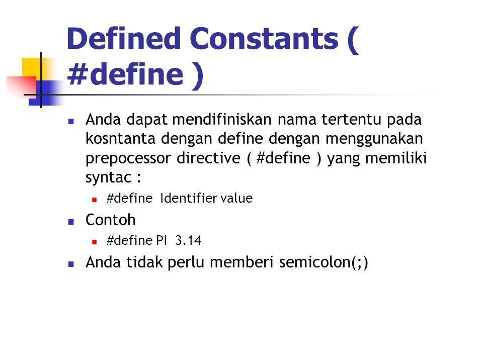 Defined Constants ( #define )
