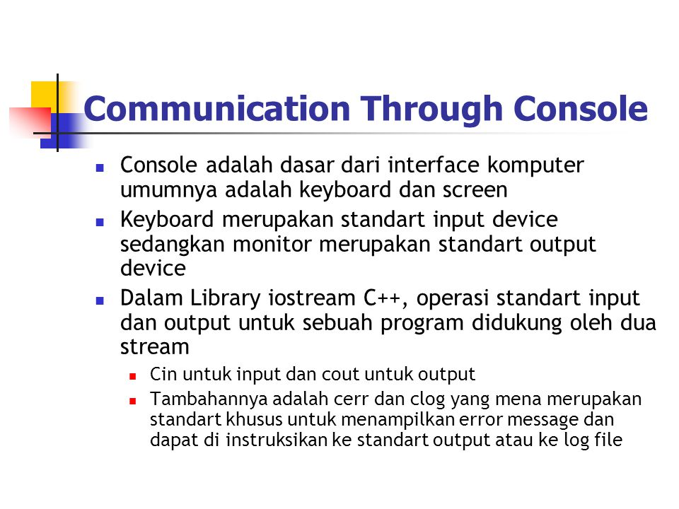 Communication Through Console