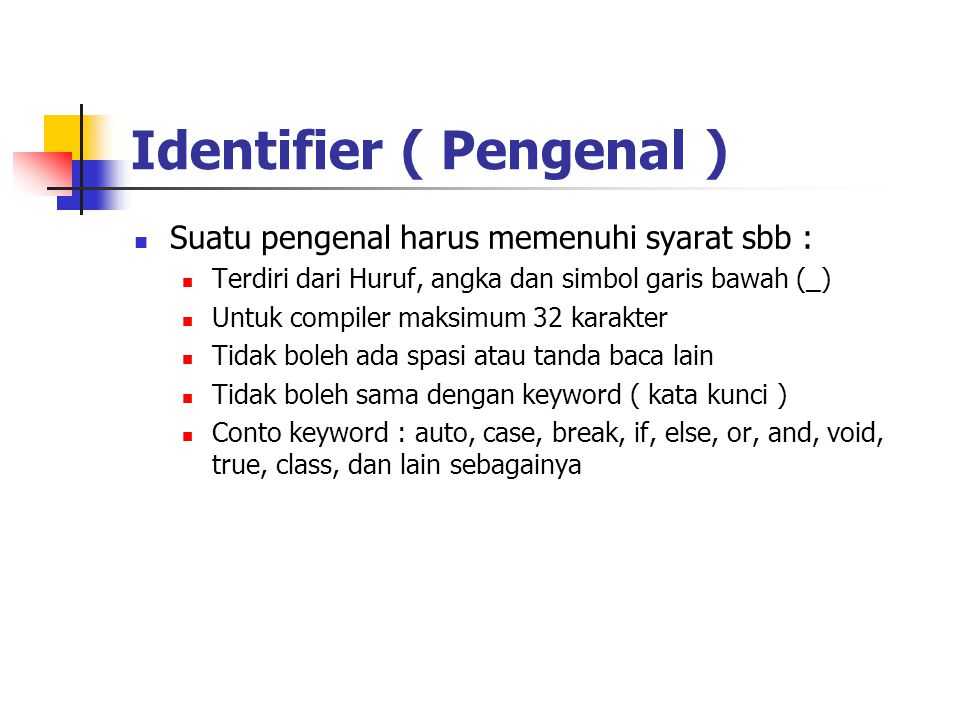 Identifier ( Pengenal )