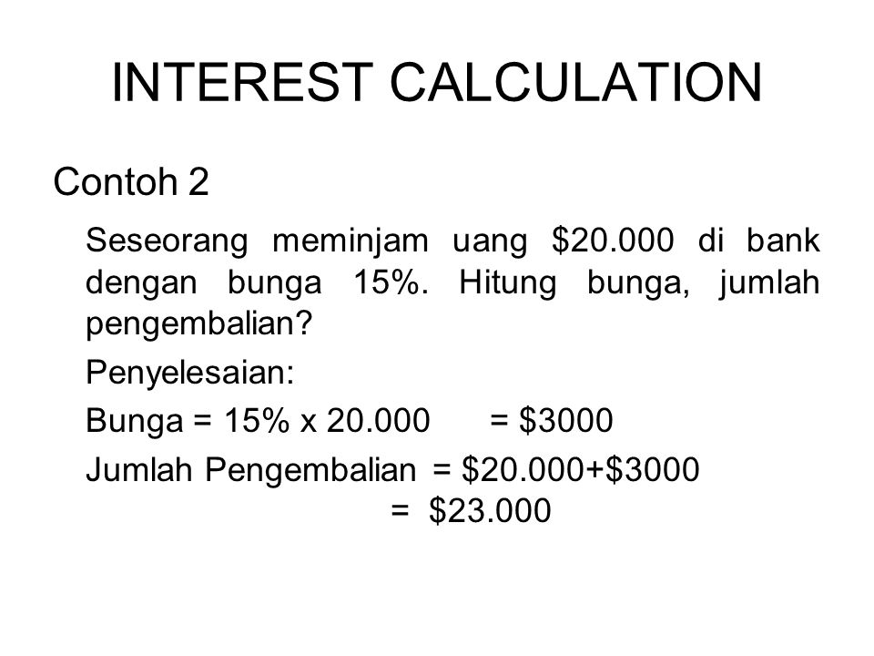 INTEREST CALCULATION Contoh 2