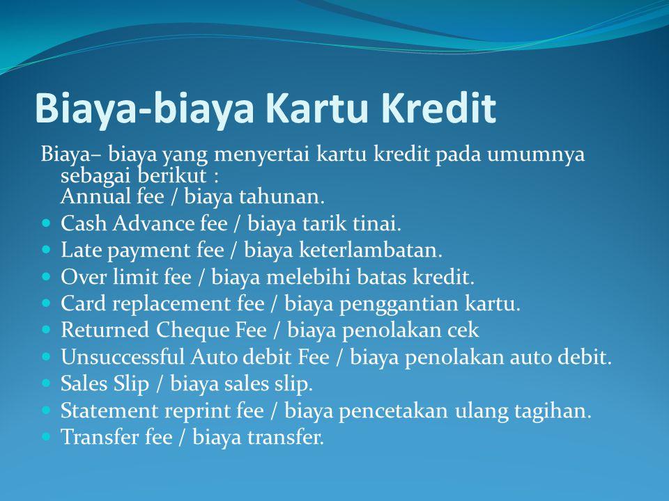 Biaya-biaya Kartu Kredit