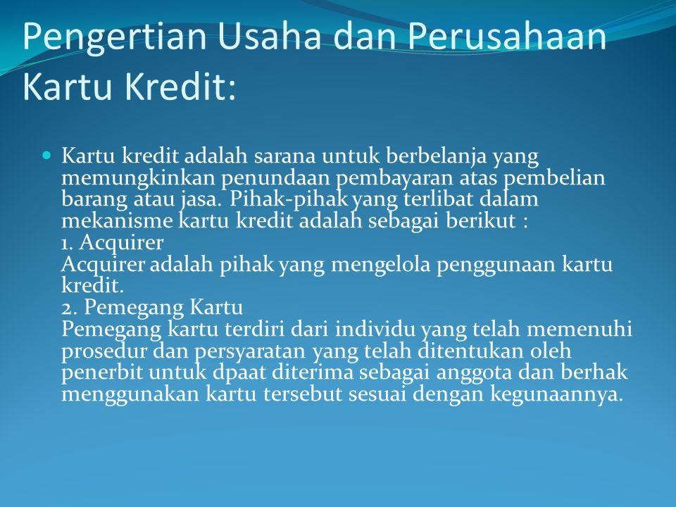 Pengertian Usaha dan Perusahaan Kartu Kredit: