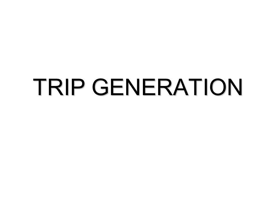 TRIP GENERATION