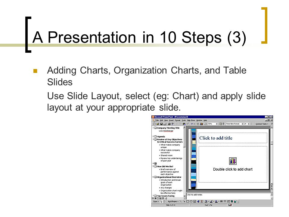 A Presentation in 10 Steps (3)
