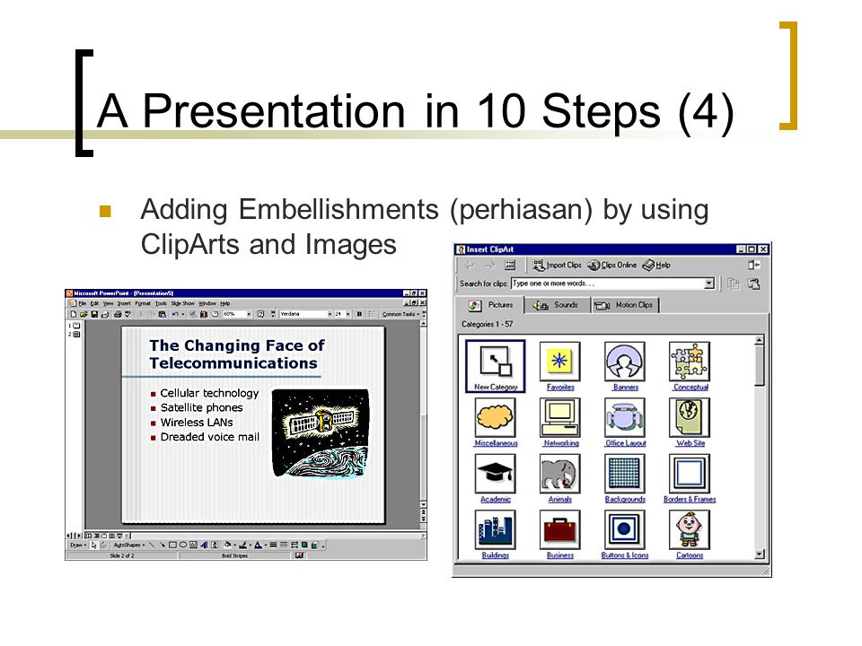 A Presentation in 10 Steps (4)