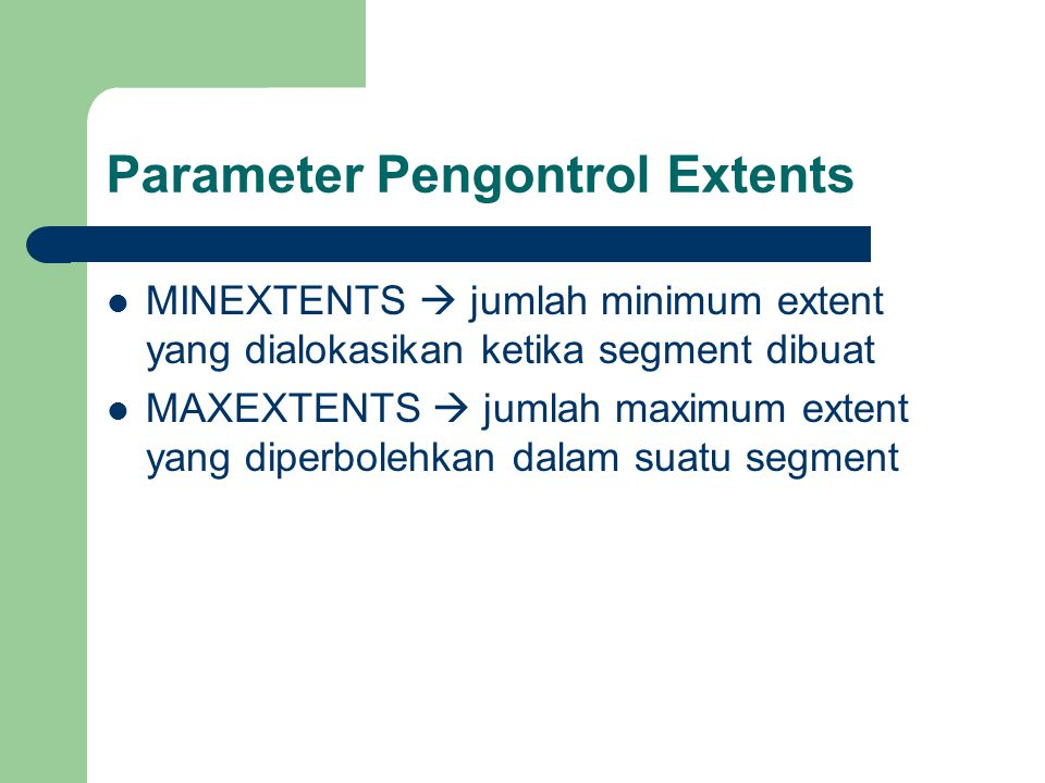 Parameter Pengontrol Extents