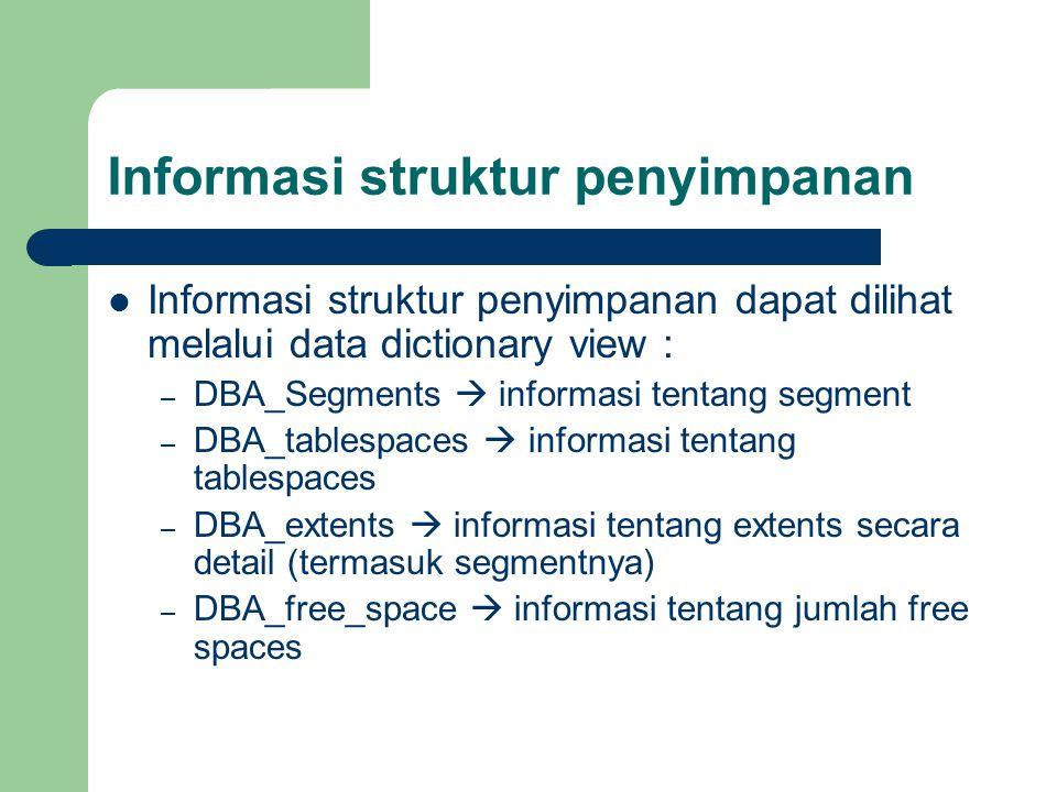 Informasi struktur penyimpanan