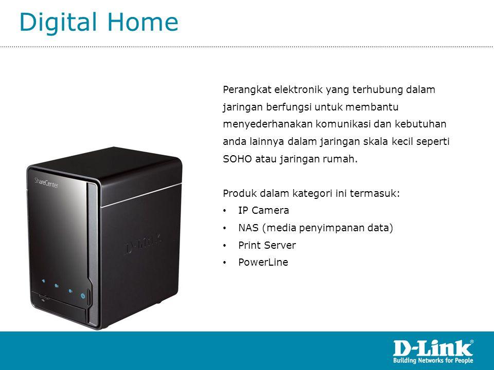 Digital Home Perangkat elektronik yang terhubung dalam jaringan berfungsi untuk membantu