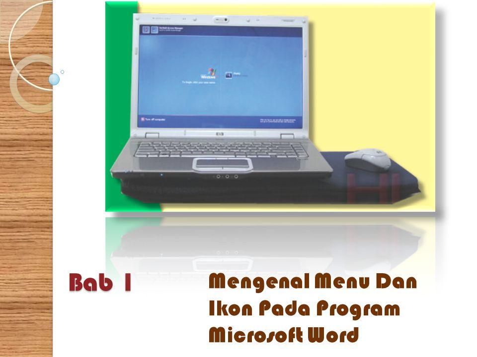Bab 1 Mengenal Menu Dan Ikon Pada Program Microsoft Word
