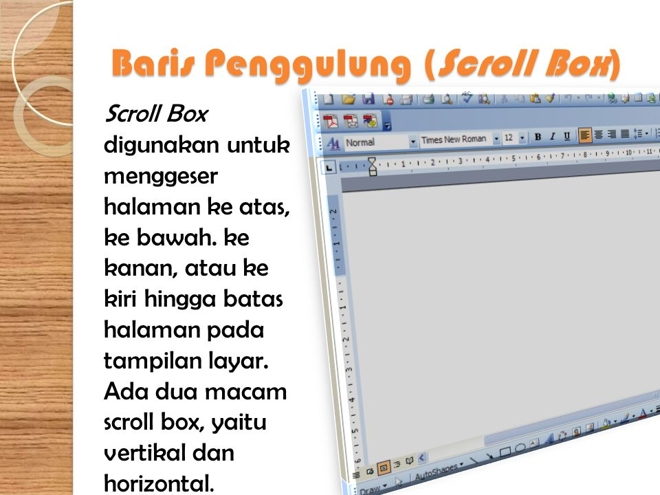 Baris Penggulung (Scroll Box)