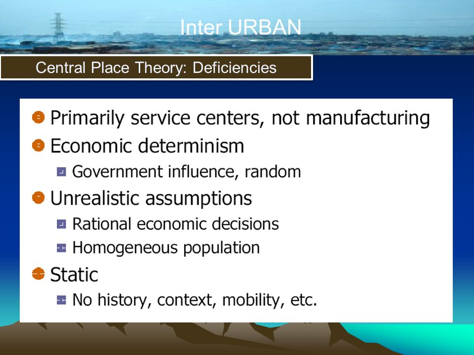 Central Place Theory: Deficiencies