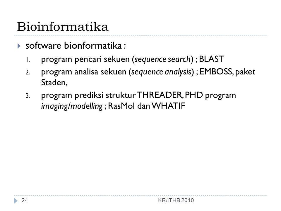 Bioinformatika software bionformatika :