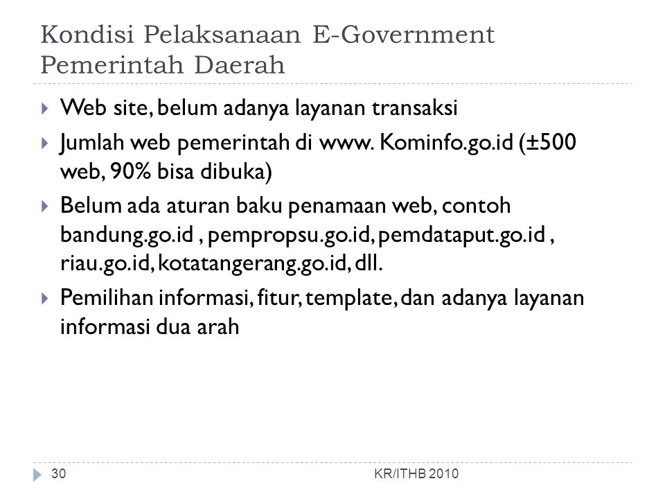 Kondisi Pelaksanaan E-Government Pemerintah Daerah
