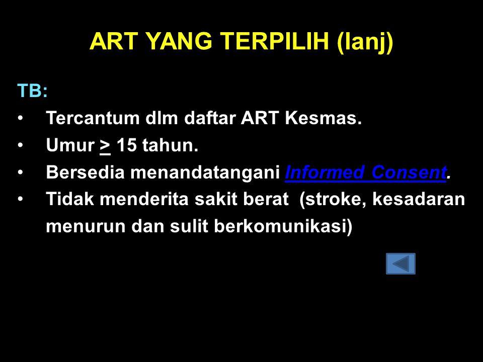 ART YANG TERPILIH (lanj)