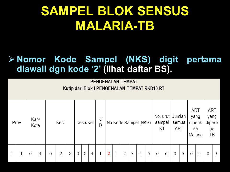 SAMPEL BLOK SENSUS MALARIA-TB