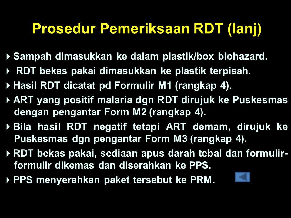 Prosedur Pemeriksaan RDT (lanj)