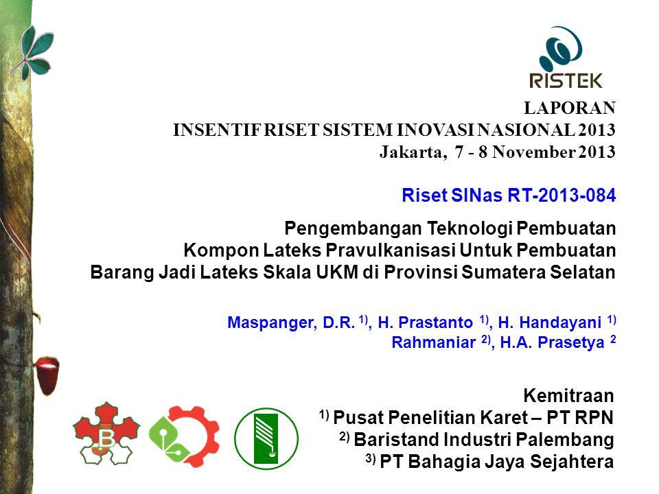 INSENTIF RISET SISTEM INOVASI NASIONAL 2013