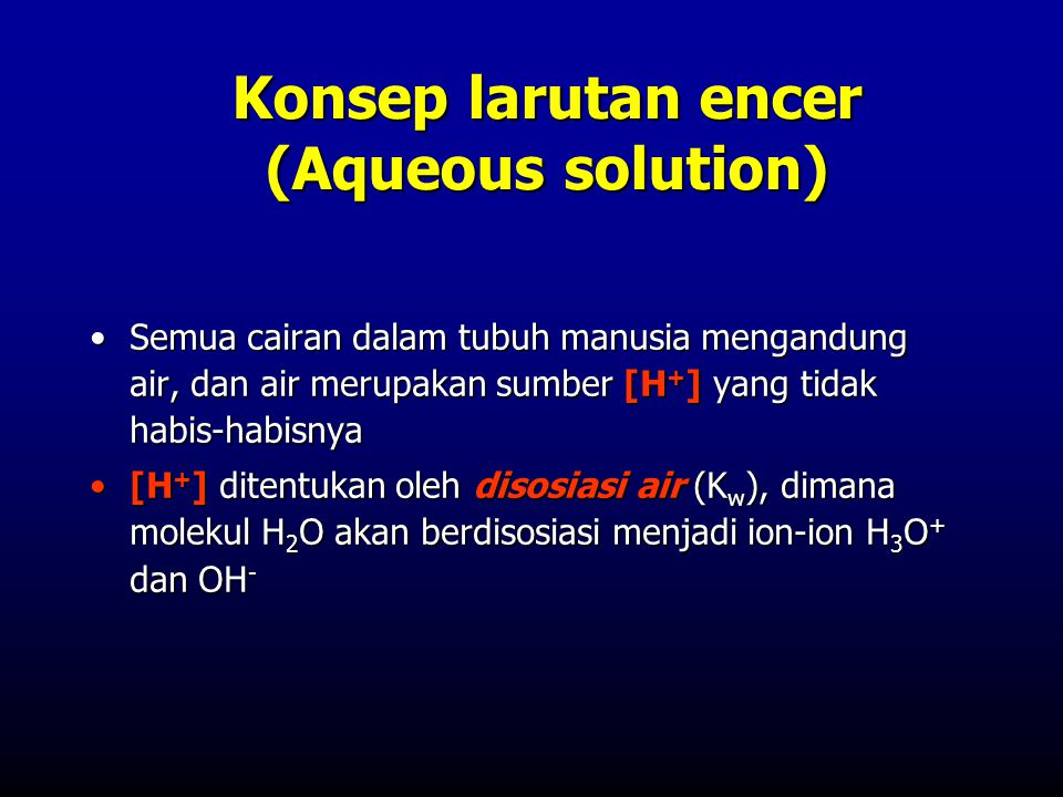 Konsep larutan encer (Aqueous solution)