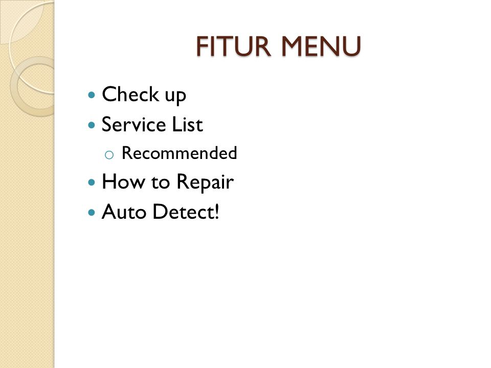FITUR MENU Check up Service List How to Repair Auto Detect!