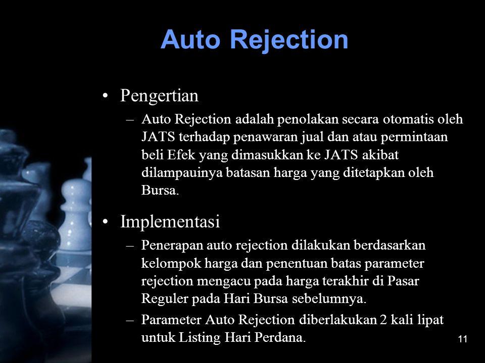 Auto Rejection Pengertian Implementasi