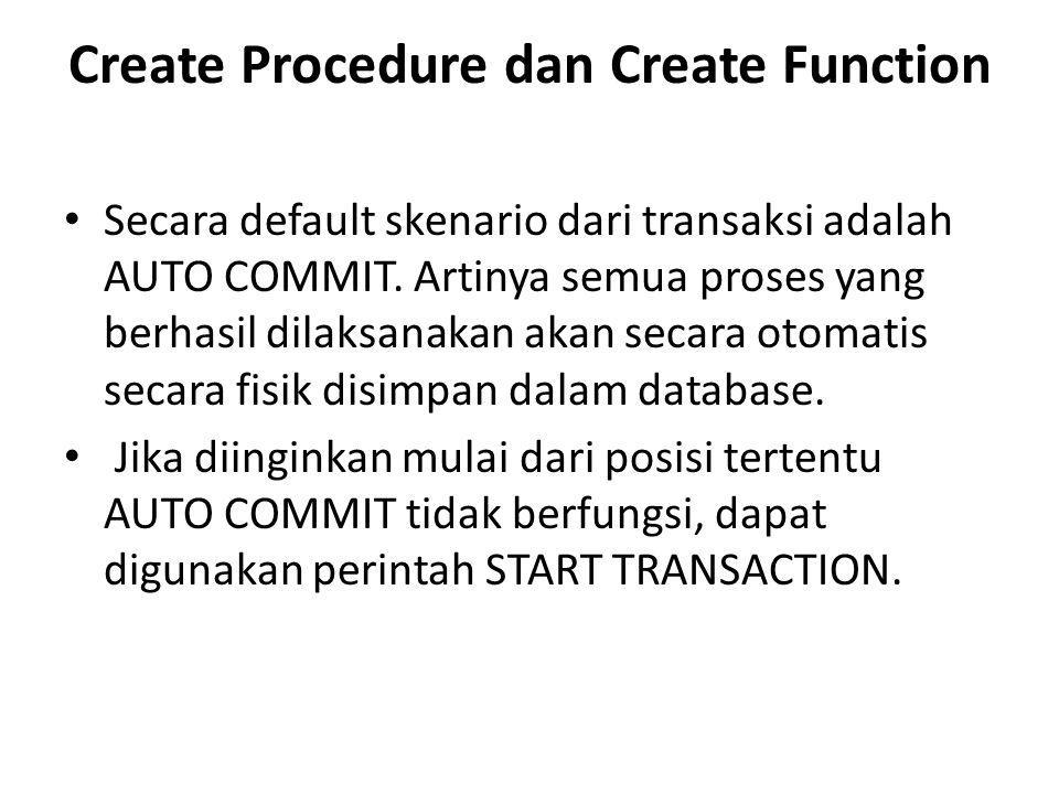 Create Procedure dan Create Function