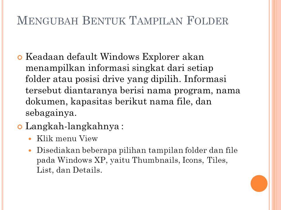 Mengubah Bentuk Tampilan Folder