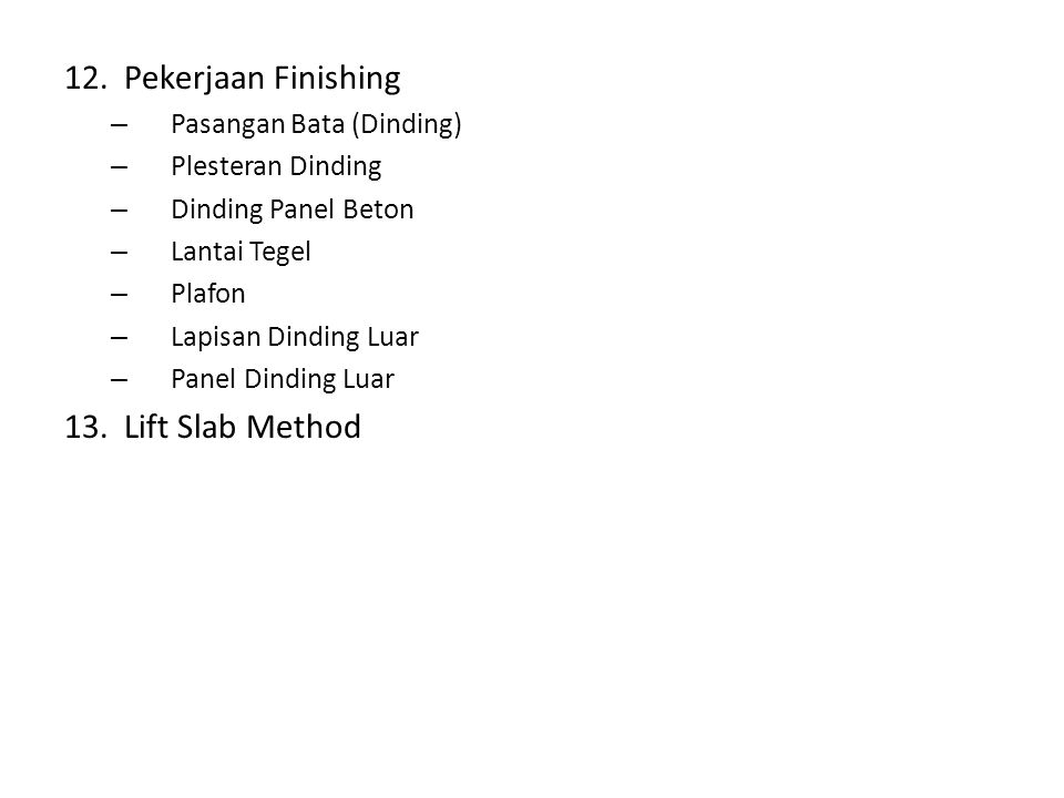Pekerjaan Finishing Lift Slab Method Pasangan Bata (Dinding)