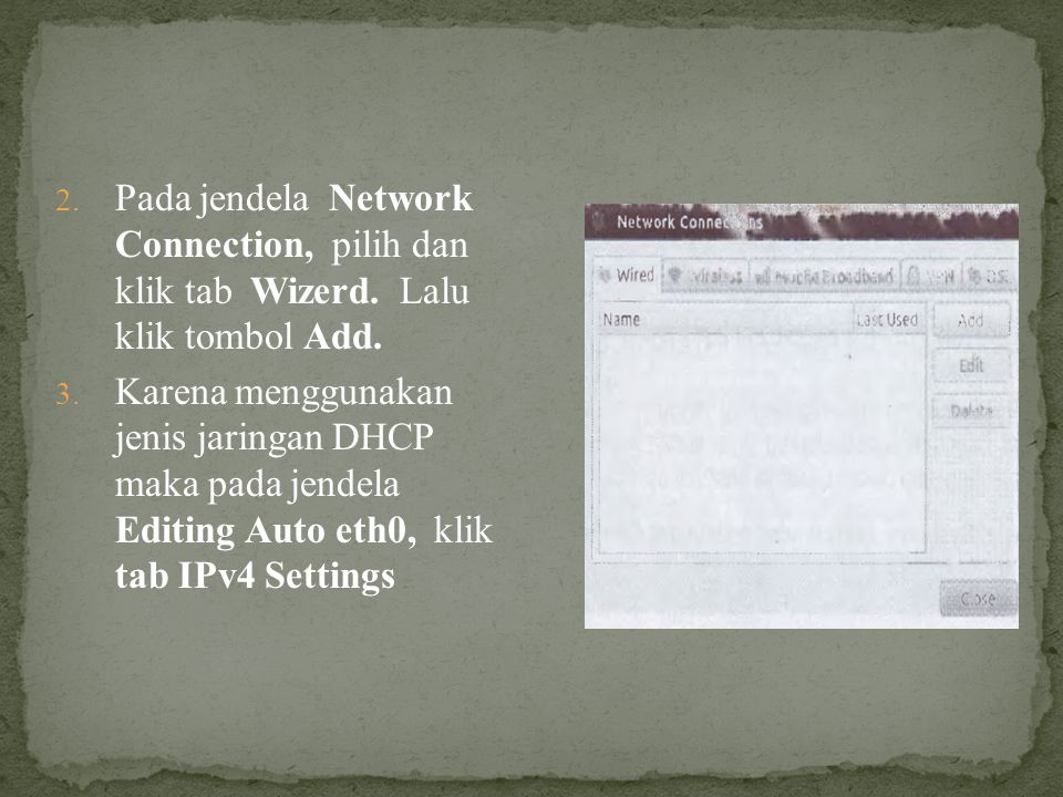 Pada jendela Network Connection, pilih dan klik tab Wizerd