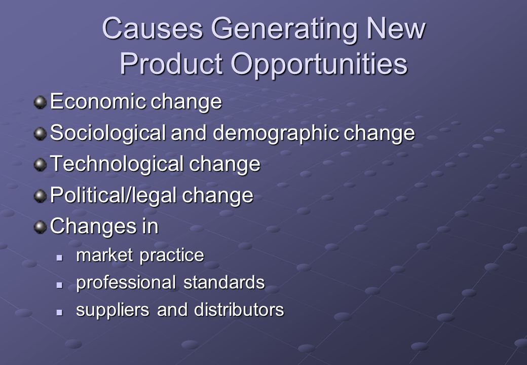 Causes Generating New Product Opportunities