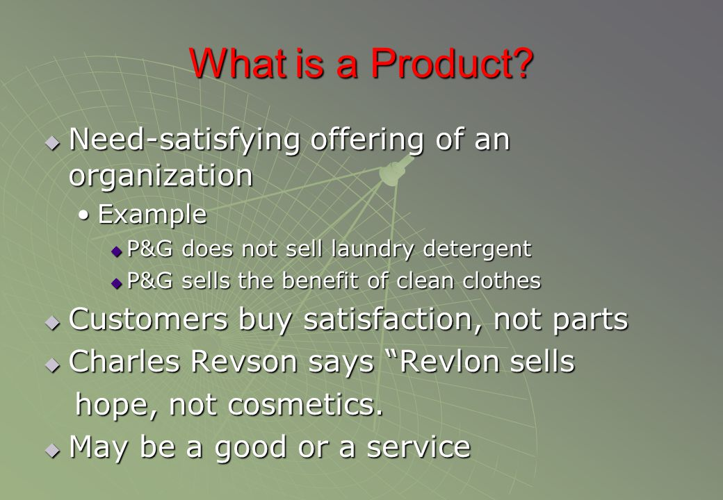 What is a Product Need-satisfying offering of an organization