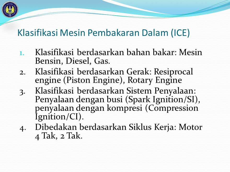 Klasifikasi Mesin Pembakaran Dalam (ICE)