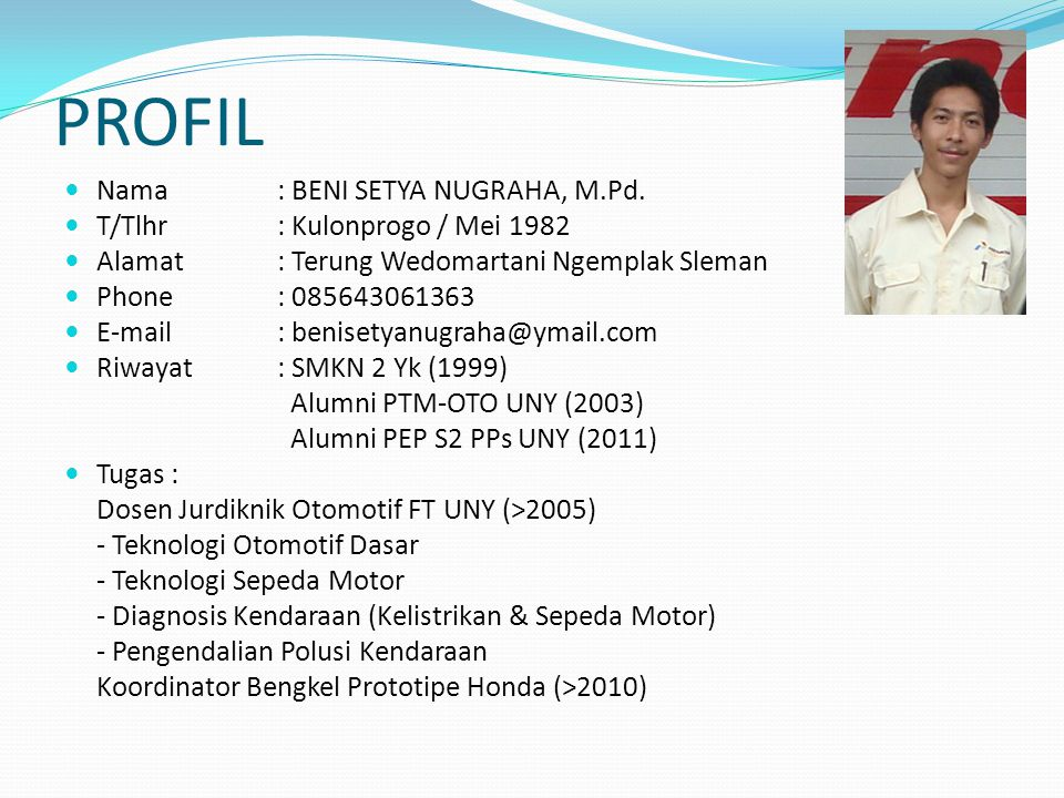 PROFIL Nama : BENI SETYA NUGRAHA, M.Pd. T/Tlhr : Kulonprogo / Mei 1982