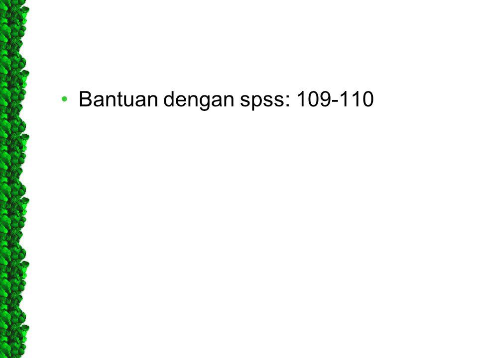 Bantuan dengan spss: 109-110