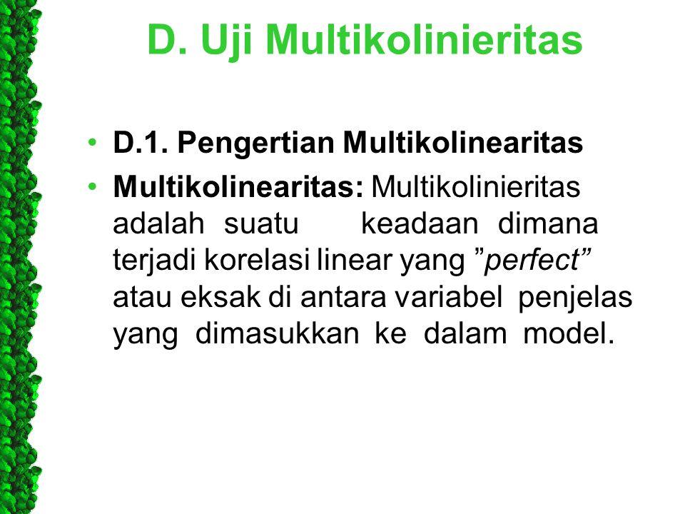 D. Uji Multikolinieritas