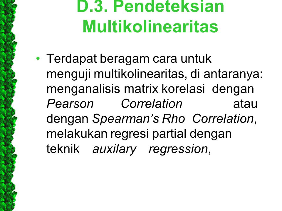 D.3. Pendeteksian Multikolinearitas